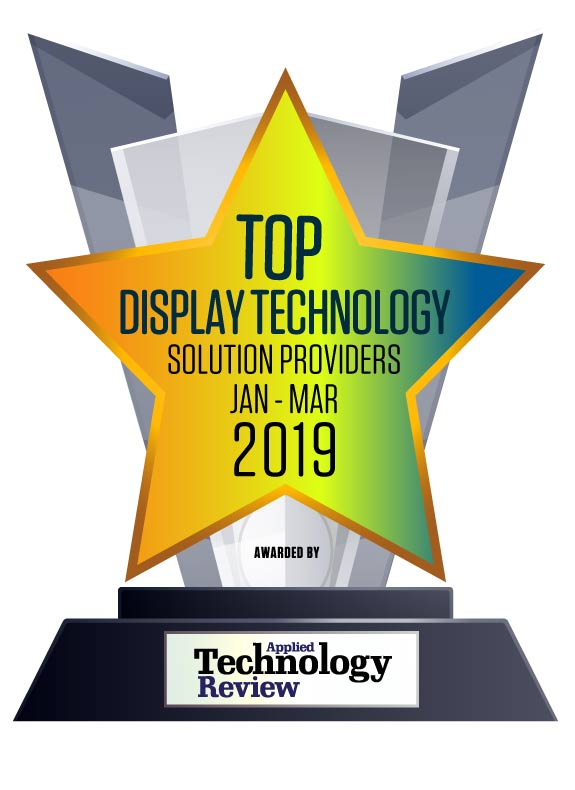 Top 10 Display Technology Solution Companies – 2019